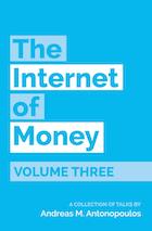 the internet of money volume 3 book